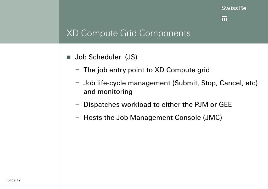 XD Compute Grid Components