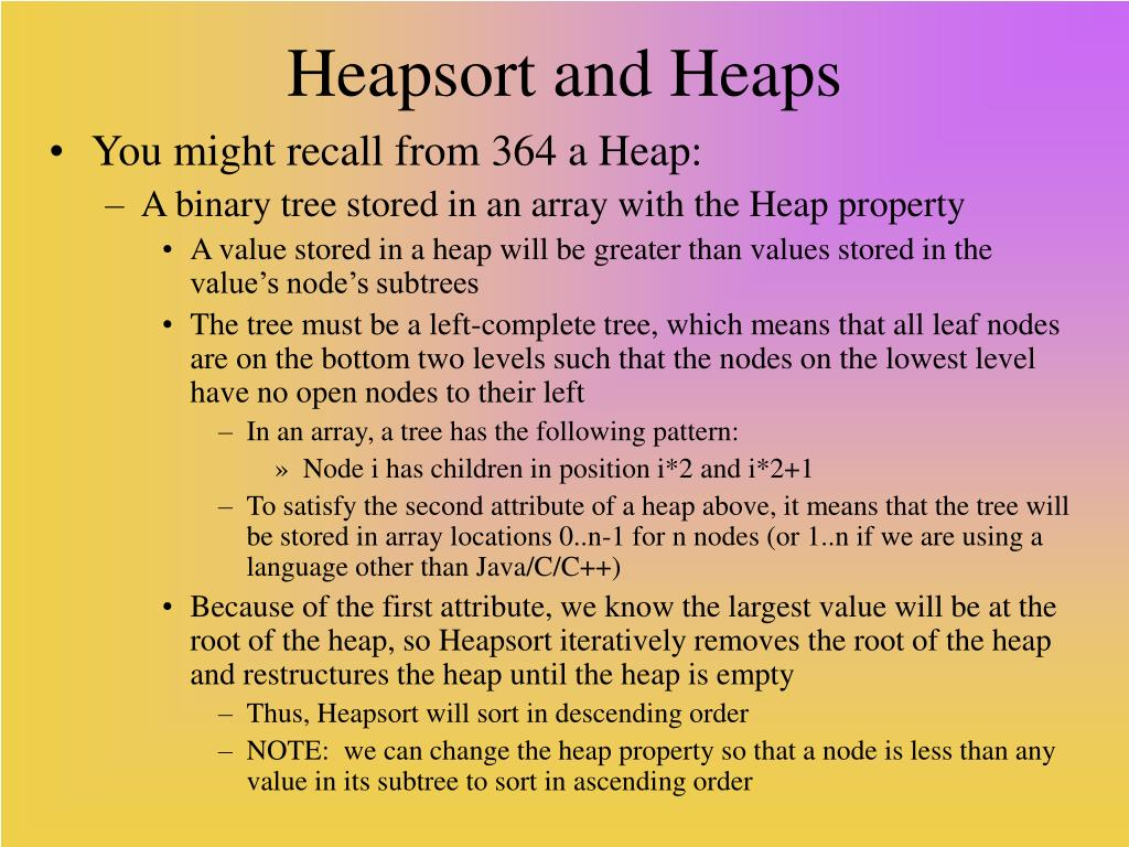 Heapsort and Heaps