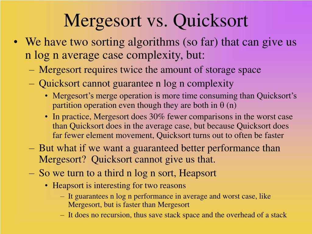 Mergesort vs. Quicksort