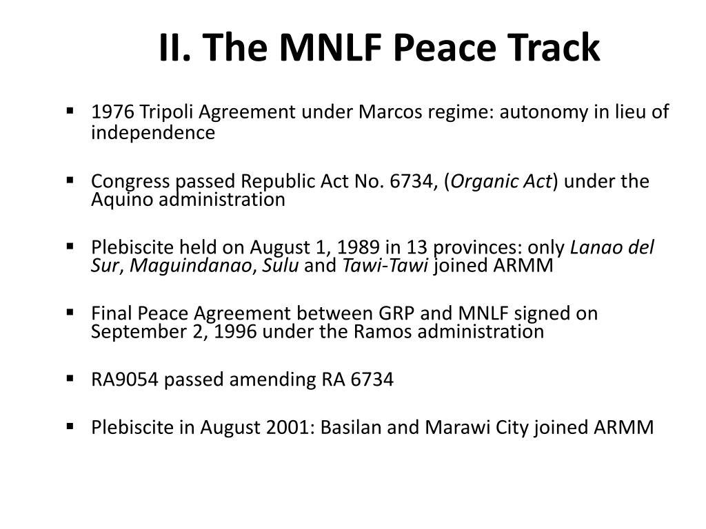 II. The MNLF Peace Track