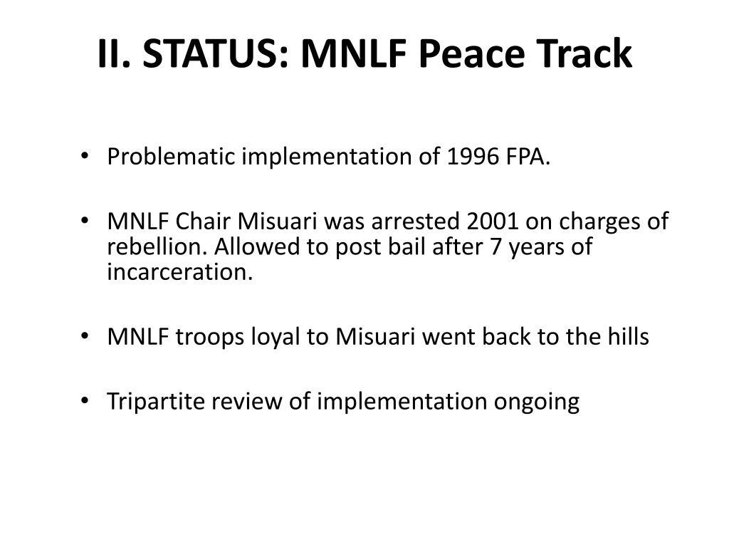 II. STATUS: MNLF Peace Track