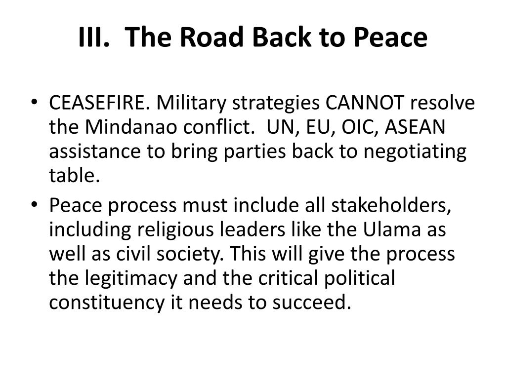 III.  The Road Back to Peace