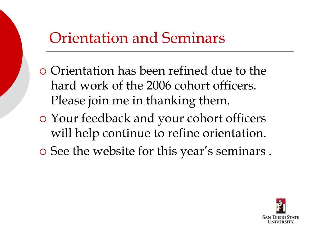 Orientation and Seminars
