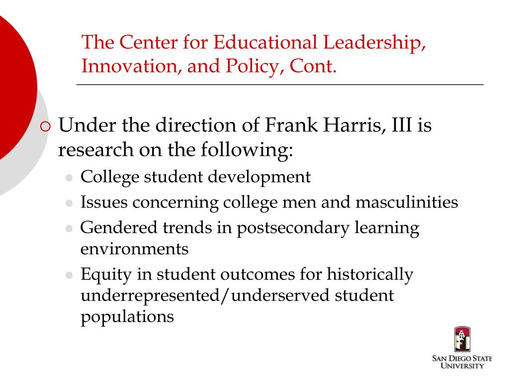 The Center for Educational Leadership, Innovation, and Policy, Cont.
