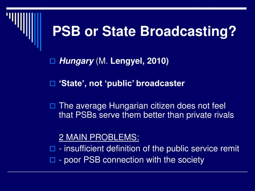PSB or State Broadcasting?