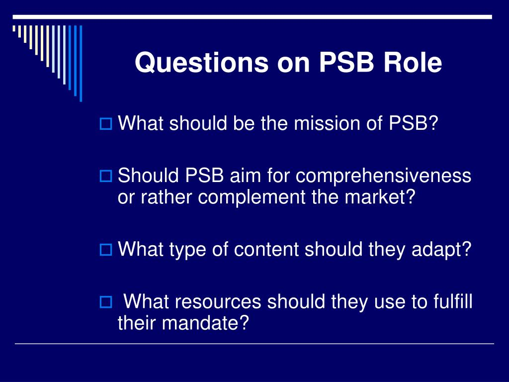 Questions on PSB Role