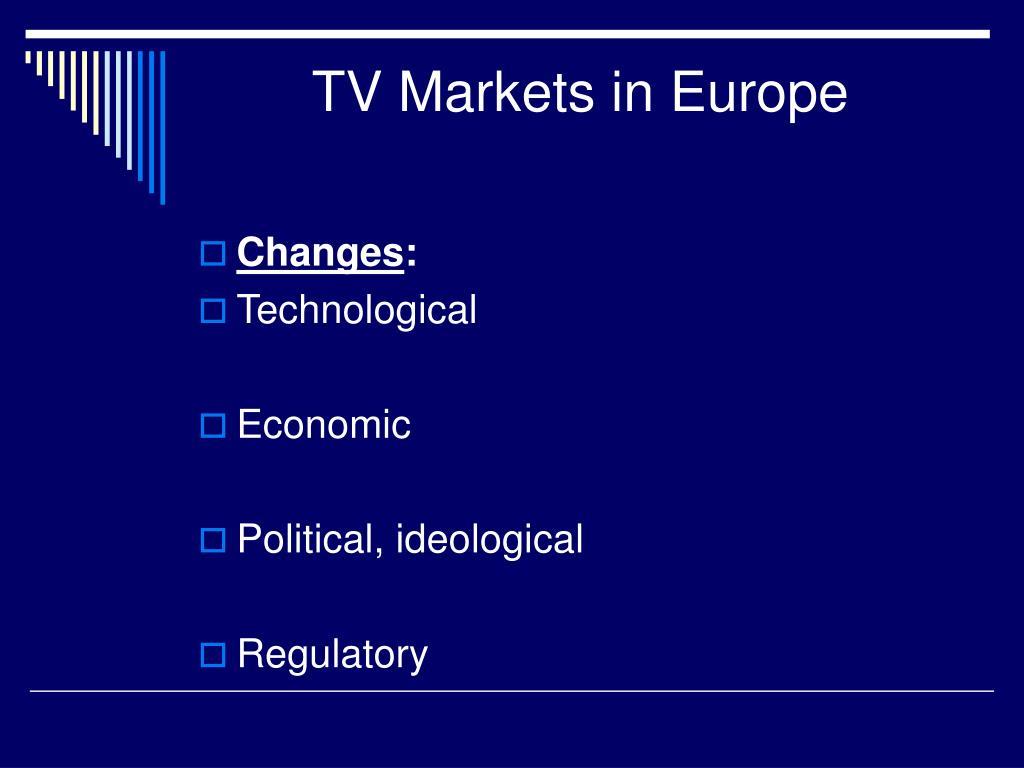TV Markets in Europe