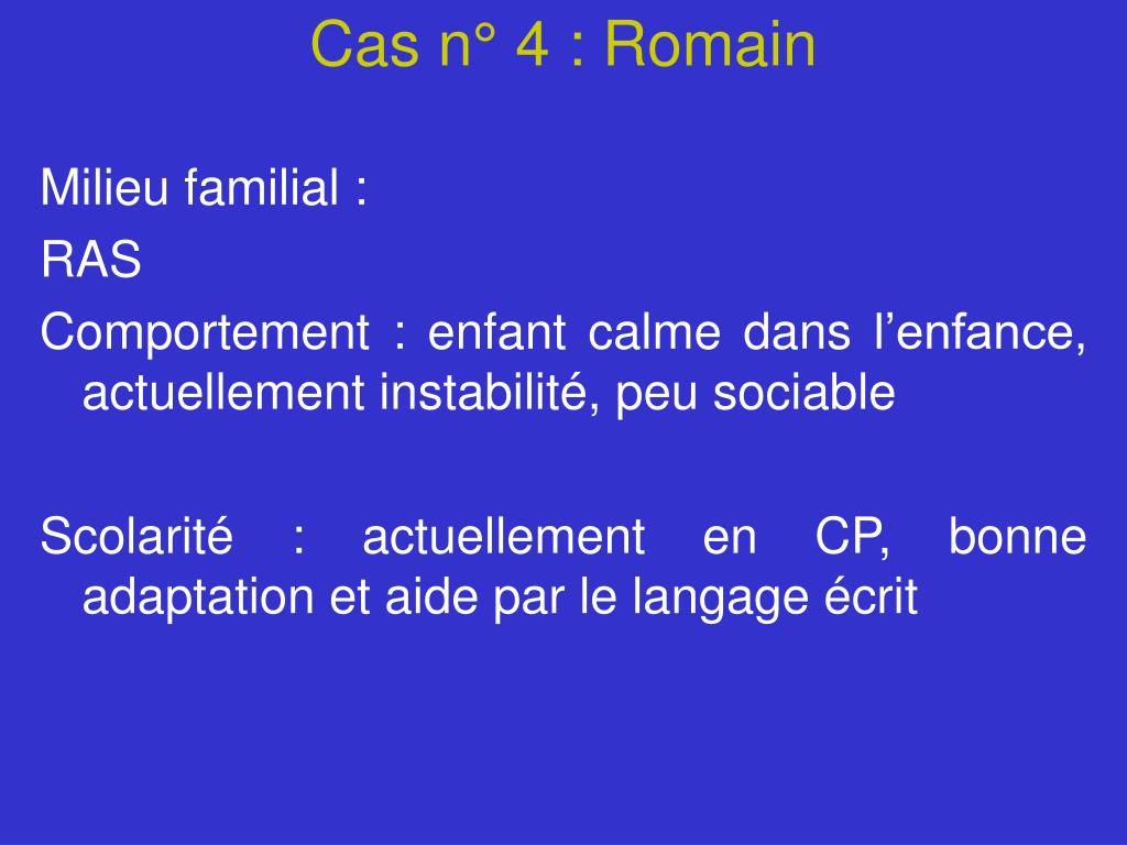 Cas n° 4 : Romain