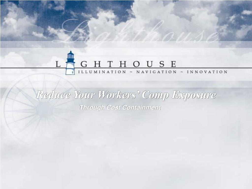 Reduce Your Workers' Comp Exposure