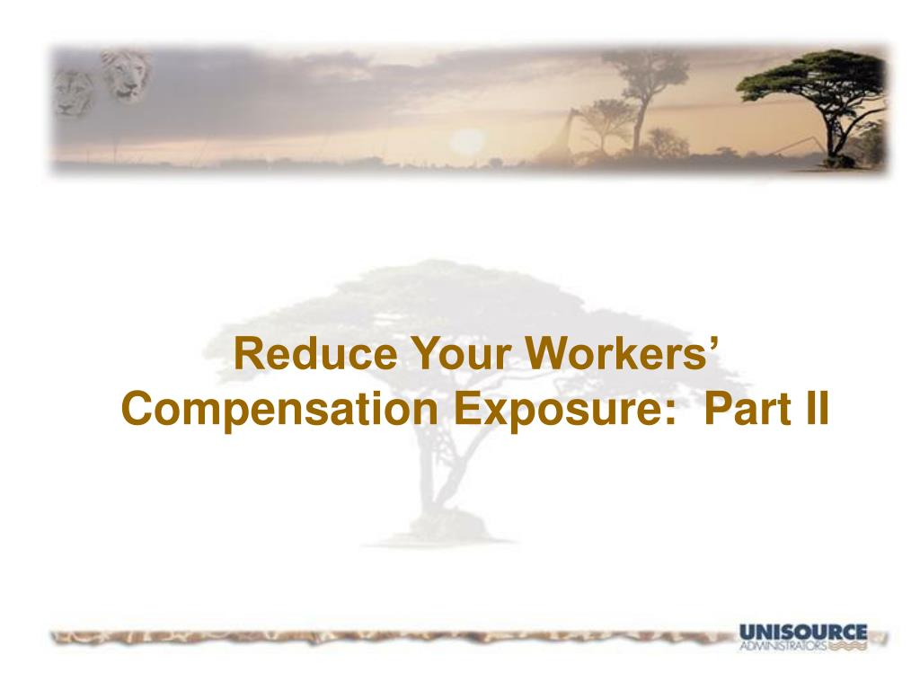 Reduce Your Workers' Compensation Exposure:  Part II