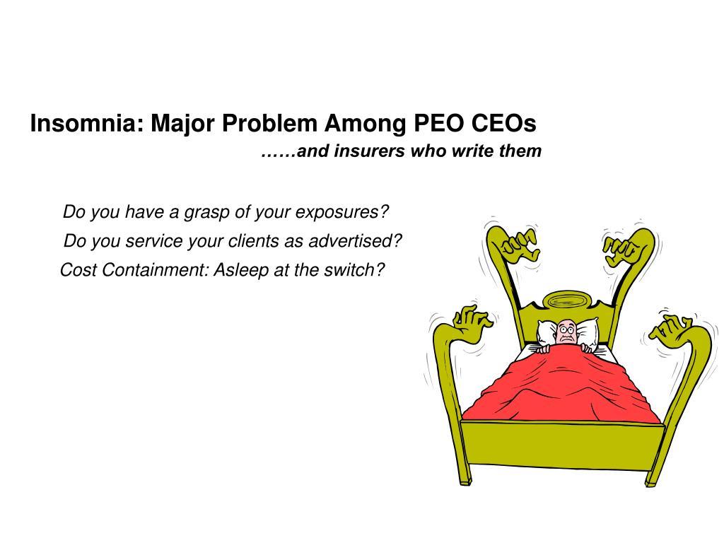 Insomnia: Major Problem Among PEO CEOs