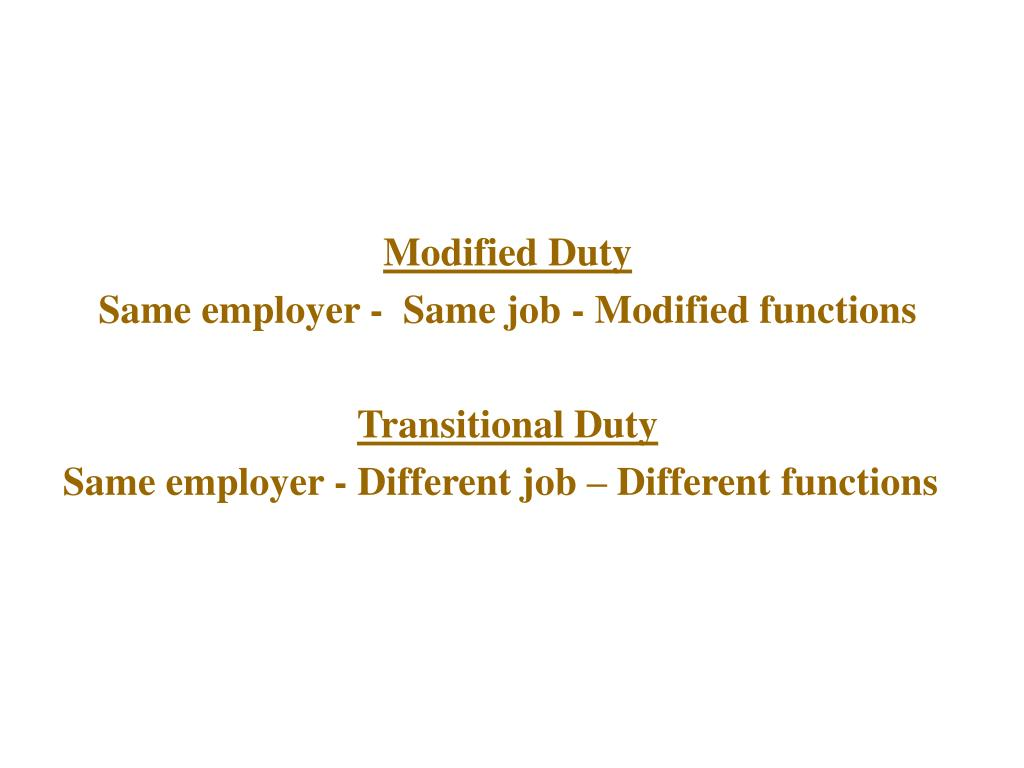 Transitional vs. Modified Duty