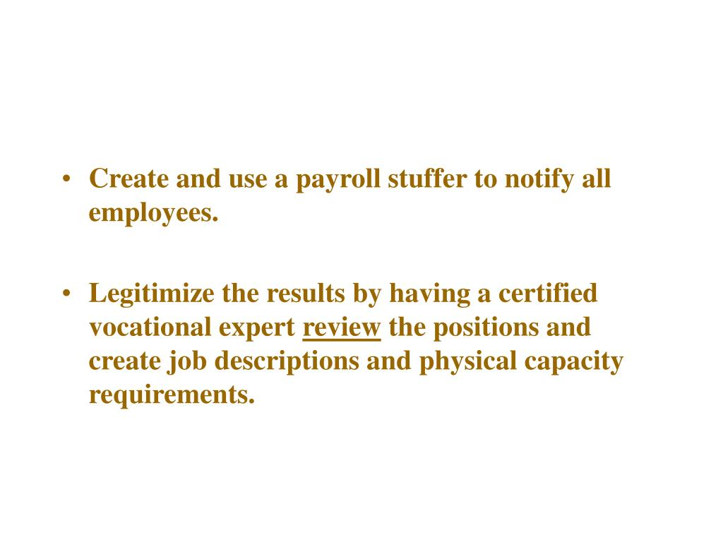 Create and use a payroll stuffer to notify all employees.