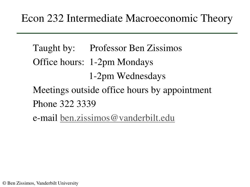 Econ 232 Intermediate Macroeconomic Theory