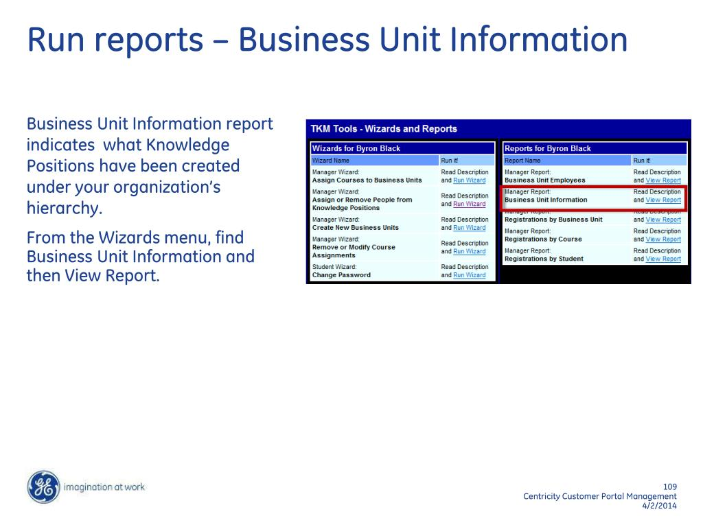 Run reports – Business Unit Information