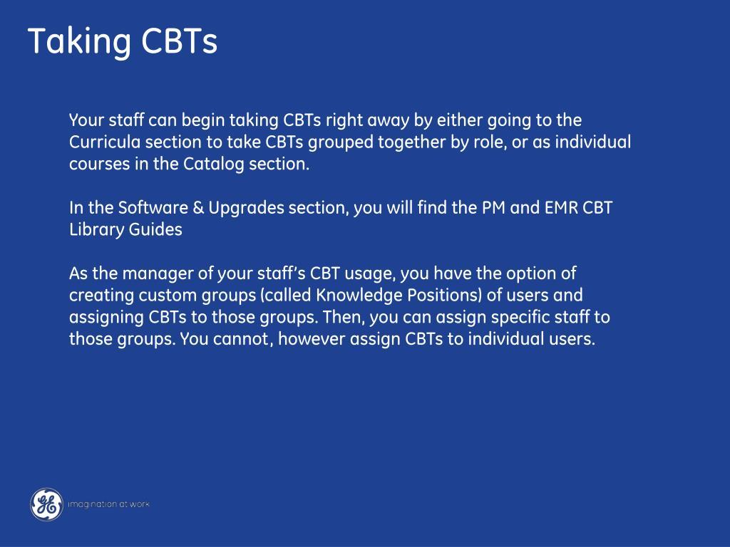 Taking CBTs