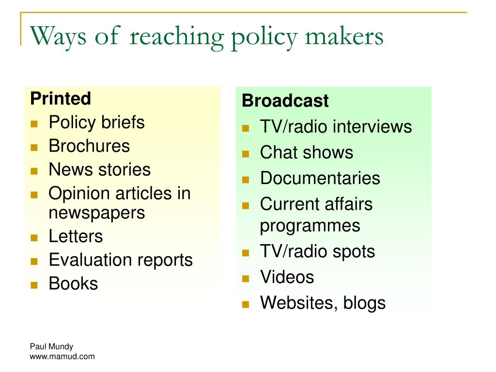 Ways of reaching policy makers