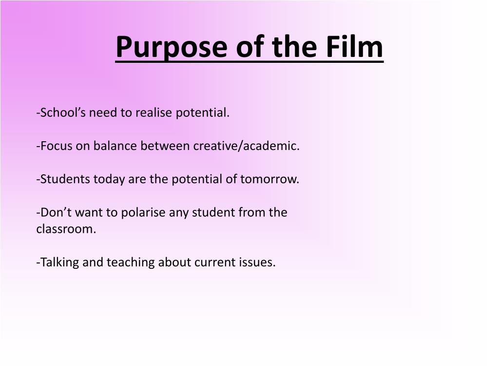 Purpose of the Film