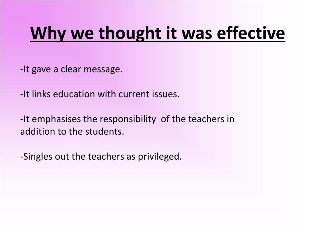 Why we thought it was effective