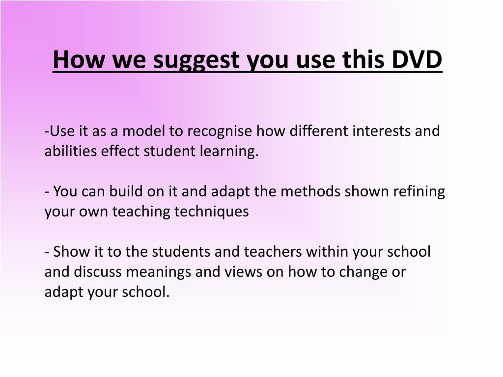 How we suggest you use this DVD