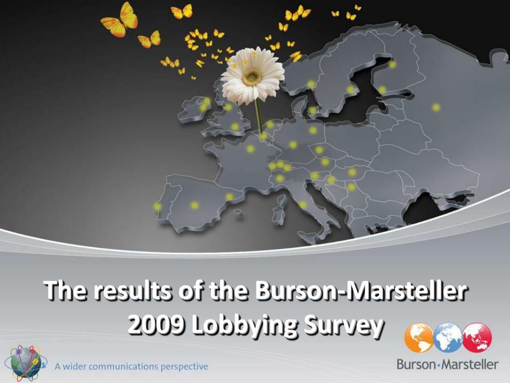 The results of the Burson-Marsteller 2009 Lobbying Survey