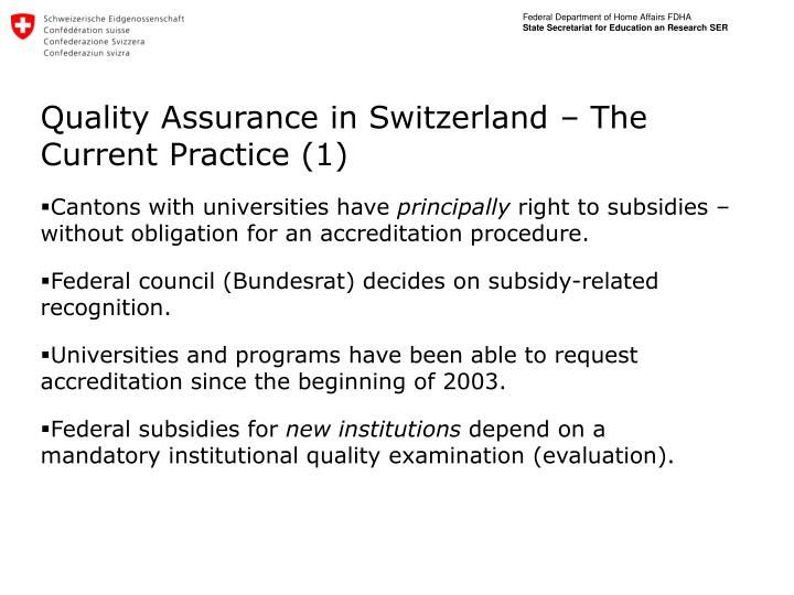 Quality Assurance in Switzerland – The Current Practice (1)
