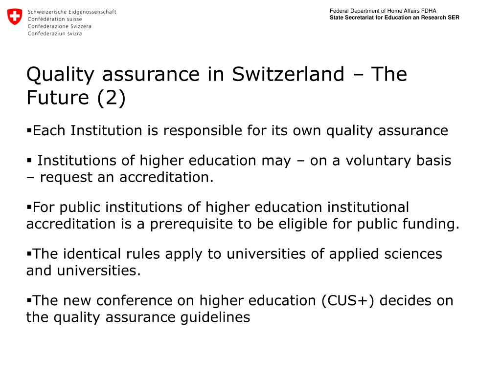Quality assurance in Switzerland – The Future (2)
