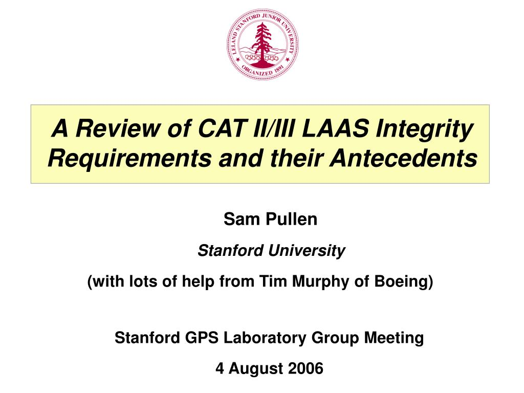 A Review of CAT II/III LAAS Integrity Requirements and their Antecedents