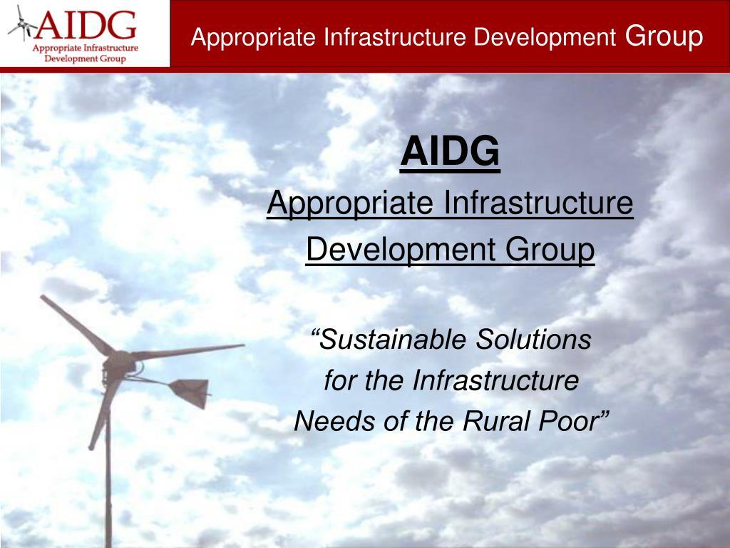 Appropriate Infrastructure Development