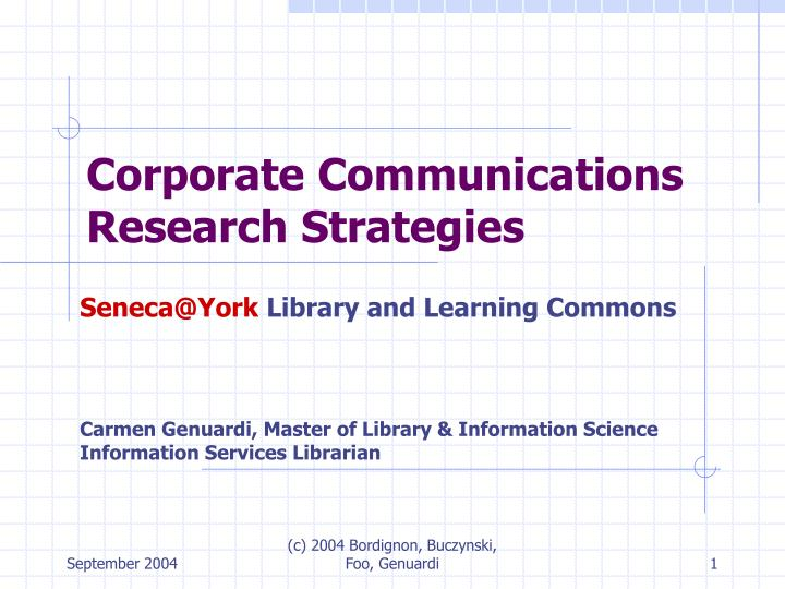 Corporate communications research strategies