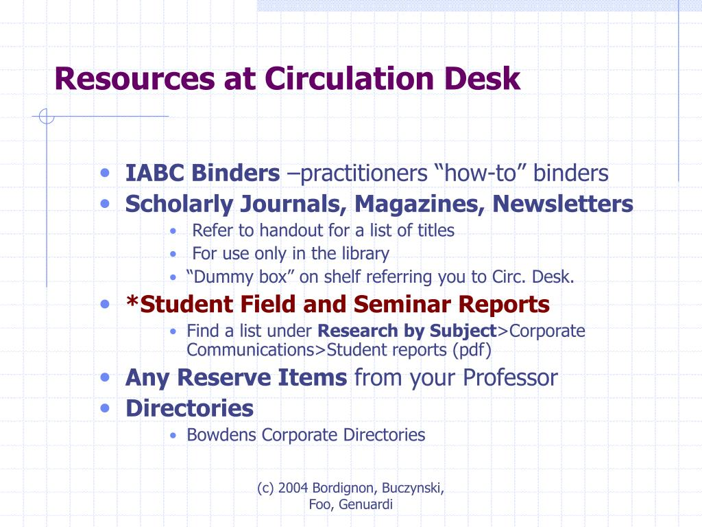 Resources at Circulation Desk
