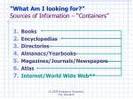 what am i looking for sources of information containers