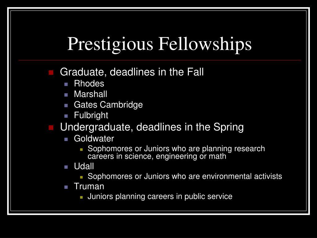 Prestigious Fellowships