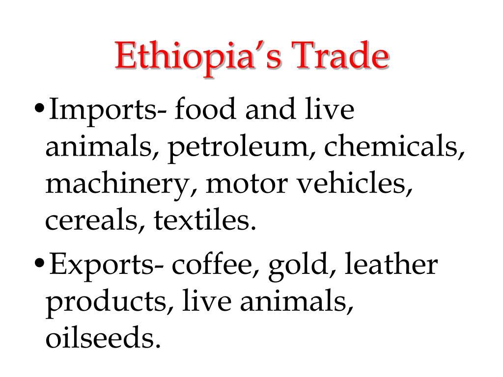 Ethiopia's Trade