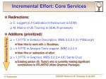incremental effort core services