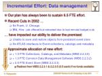 incremental effort data management