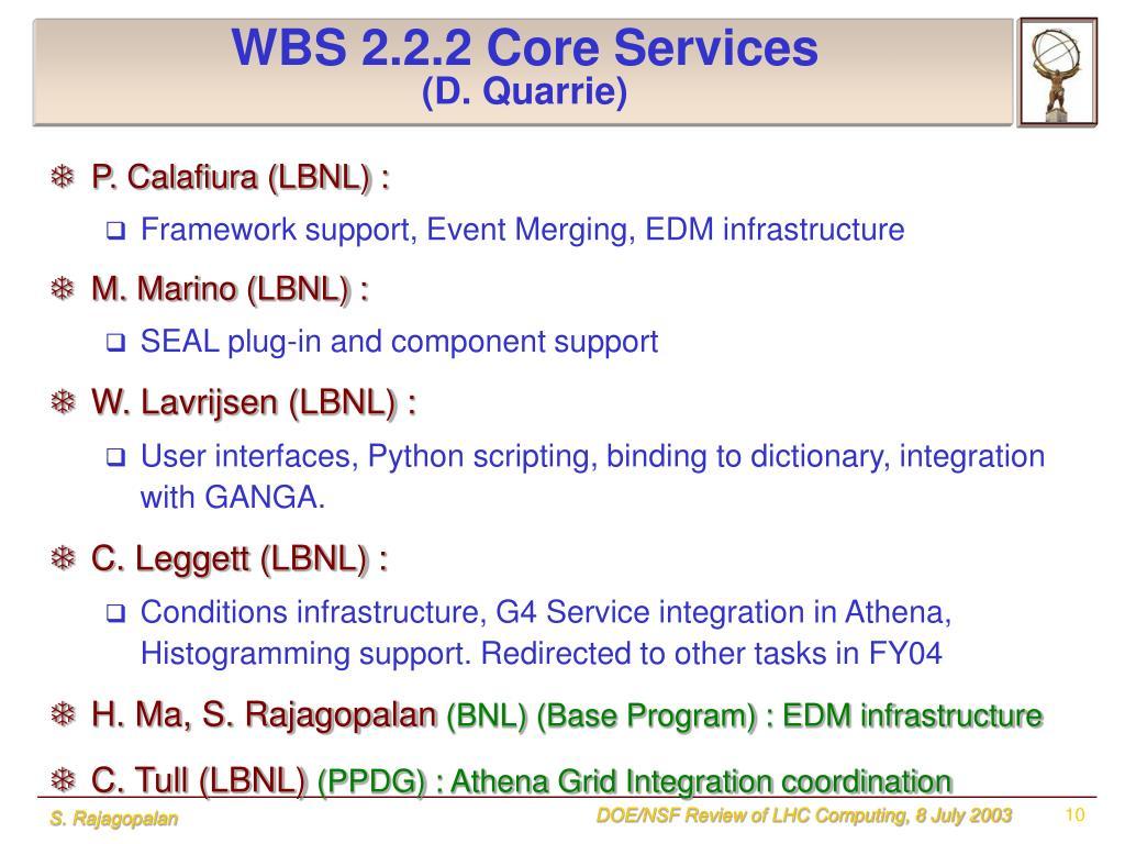 WBS 2.2.2 Core Services