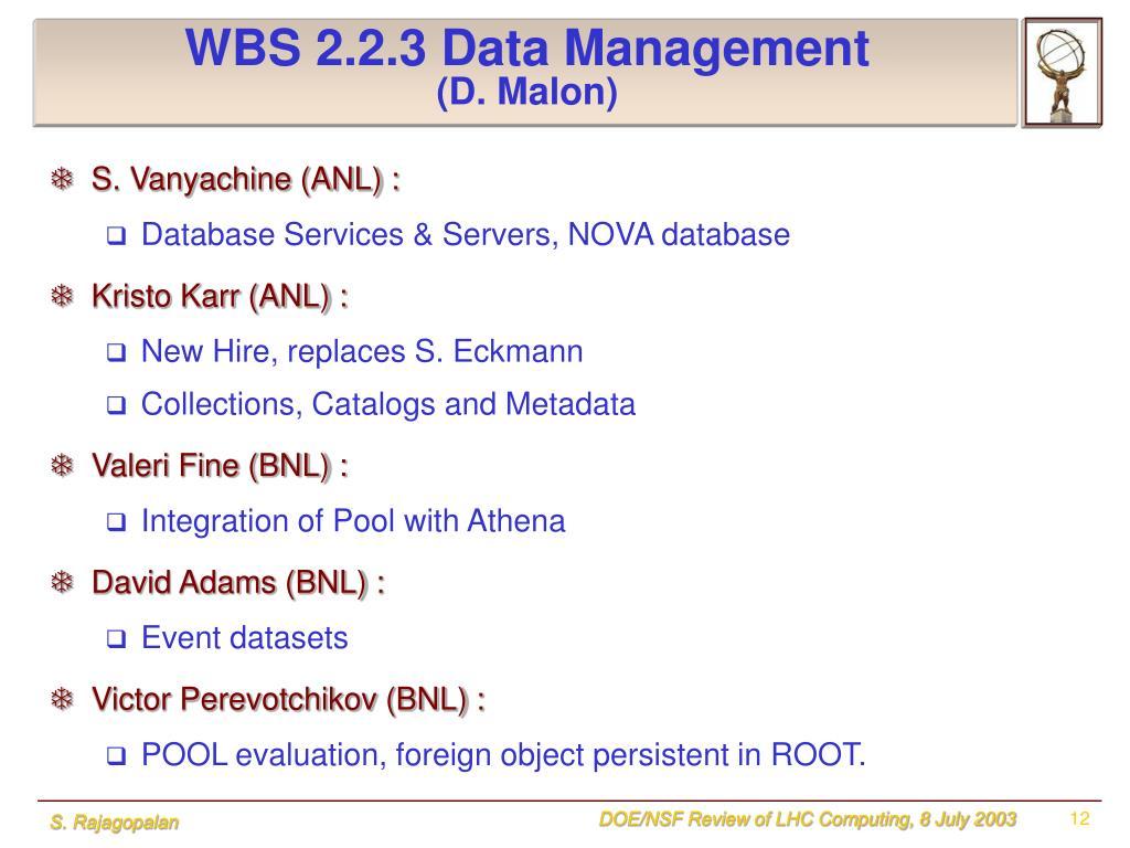 WBS 2.2.3 Data Management