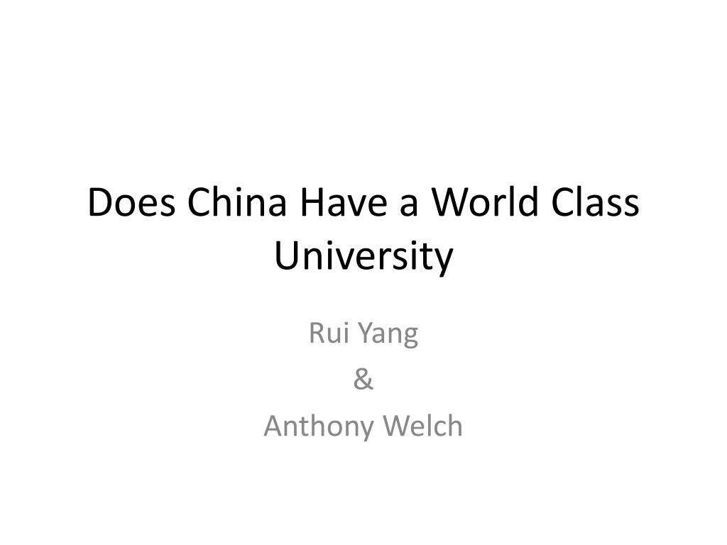 Does China Have a World Class University