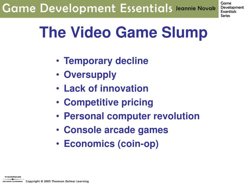 The Video Game Slump
