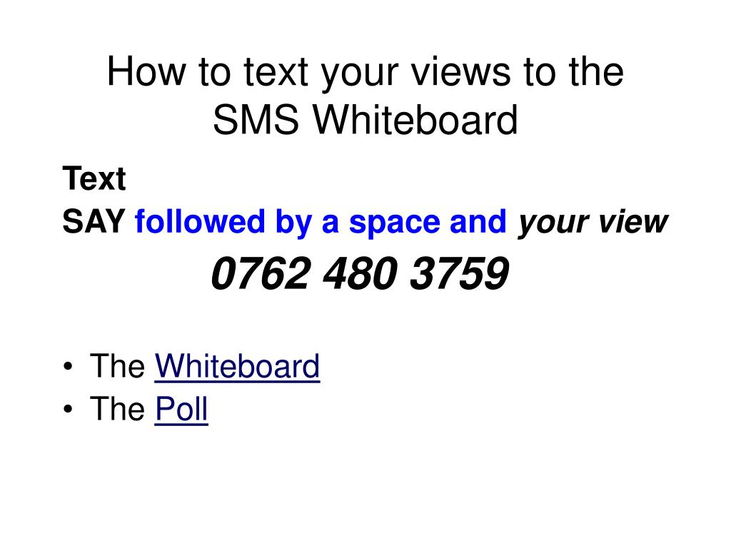 How to text your views to the SMS Whiteboard