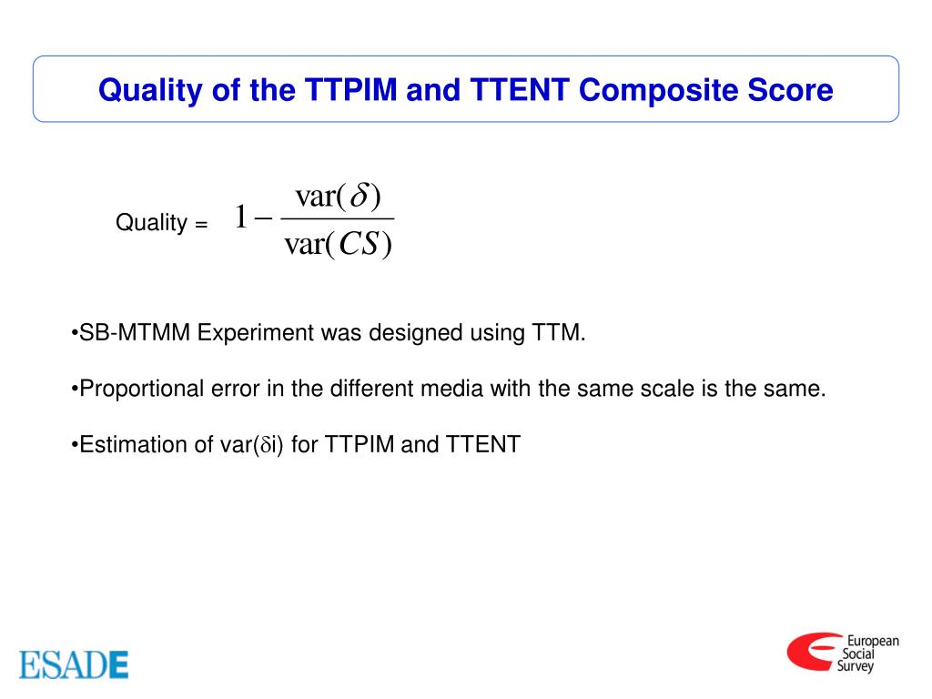 Quality of the TTPIM and TTENT Composite Score