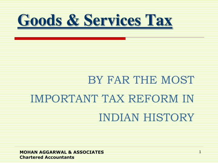Goods services tax