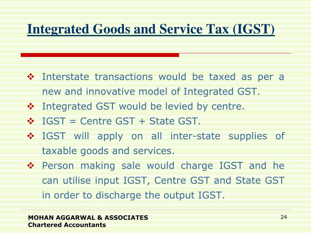 Integrated Goods and Service Tax (IGST)