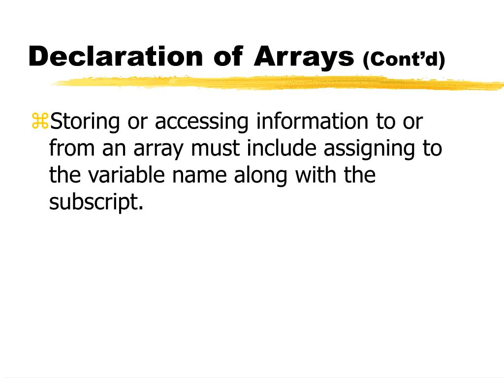 Declaration of Arrays