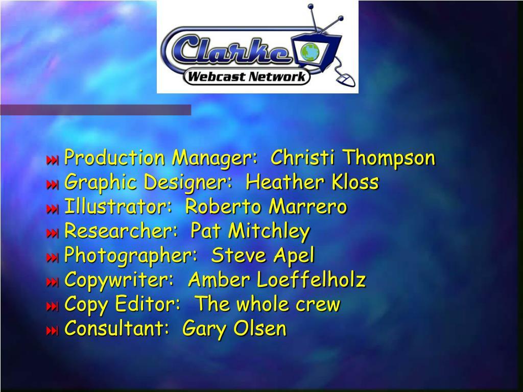 Production Manager:  Christi Thompson