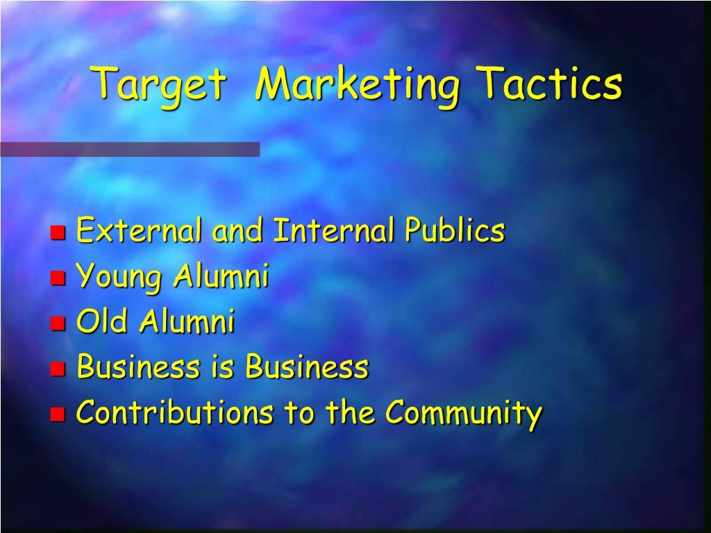 Target  Marketing Tactics