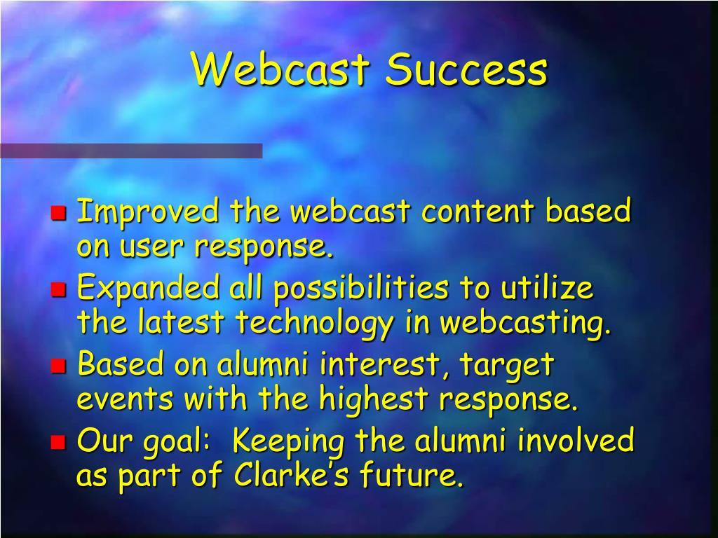 Webcast Success