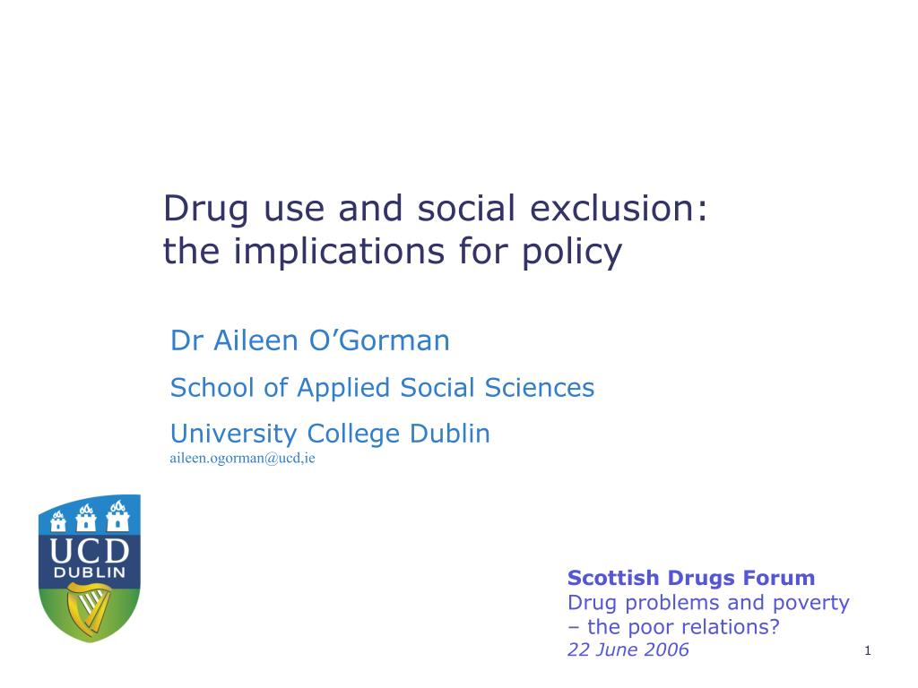 Drug use and social exclusion: