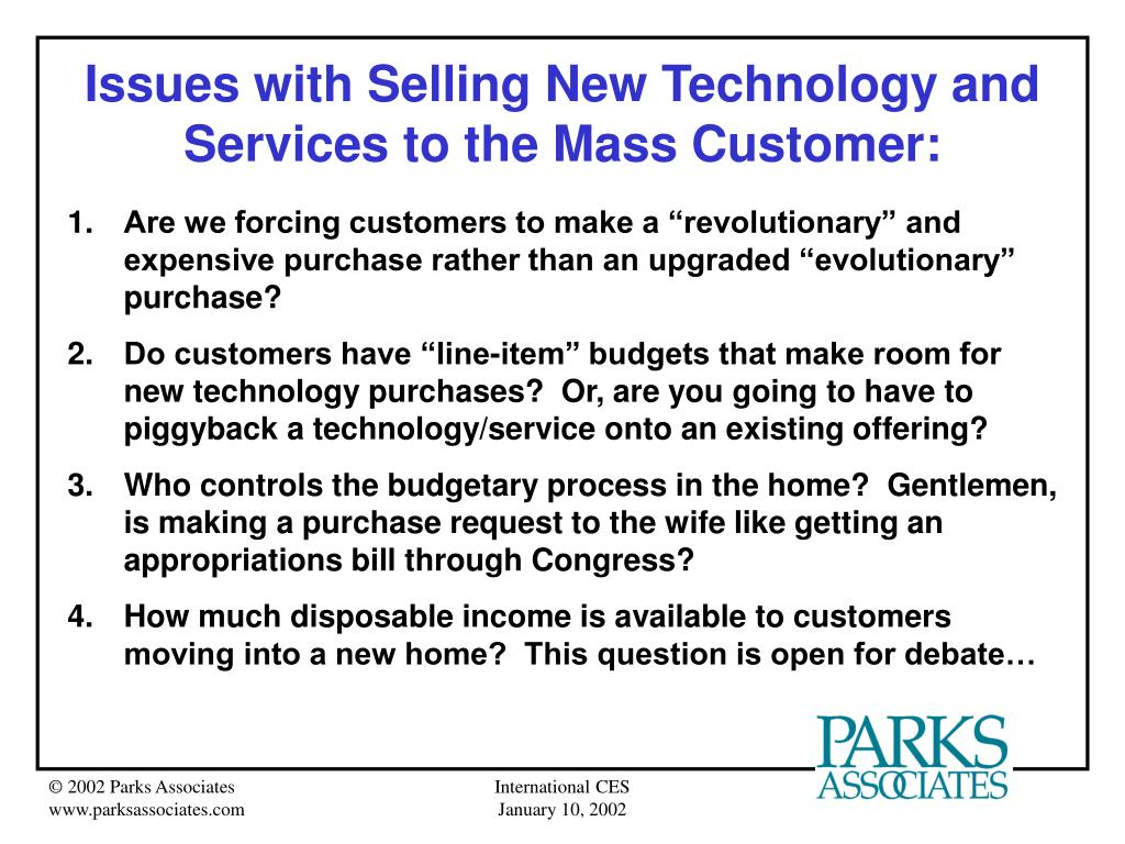 Issues with Selling New Technology and Services to the Mass Customer: